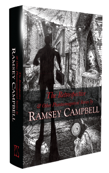 The Retrospective & Other Phantasmagorical Stories [hardcover] by Ramsey Campbell